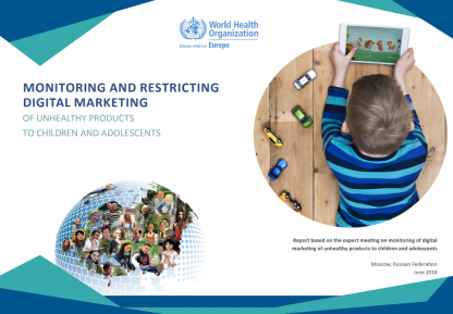 Monitoring and restricting digital marketing of unhealthy products to children and adolescents